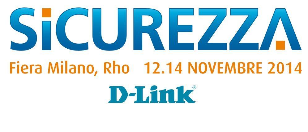 D-Link presenta le nuove soluzioni per la security alla Fiera Sicurezza 2014