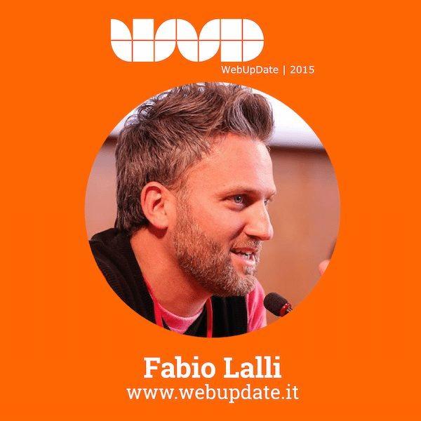 FabioLalli - Fabio Lalli relatore al WebUPdate 2015