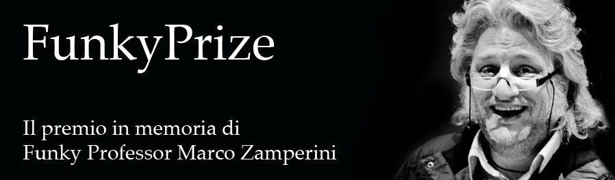 funky prize candidature premio marco zamperini - Al via la seconda edizione del FunkyPrize