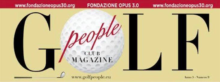 """Golf People Club Magazine: al via la terza edizione della gara di Golf di beneficenza a sostegno dell'Associazione """"Quelli che…con Luca Onlus"""""""