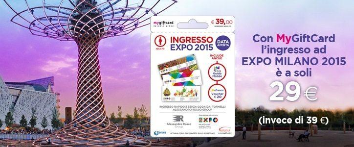 IMMAGINE  Promozione ingresso EXPO 29€ con Epipoli S.p.A - Con Mygiftcard ingresso a EXPO a soli 29€  e niente code