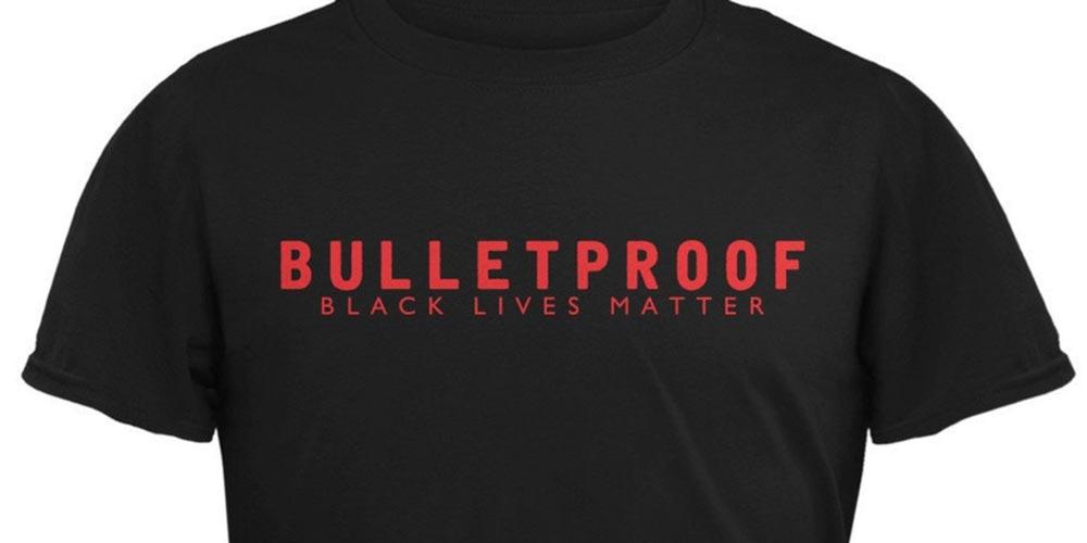 black lives matter bulletproof - Le magliette Black Lives Matter contro la polizia sono su Amazon