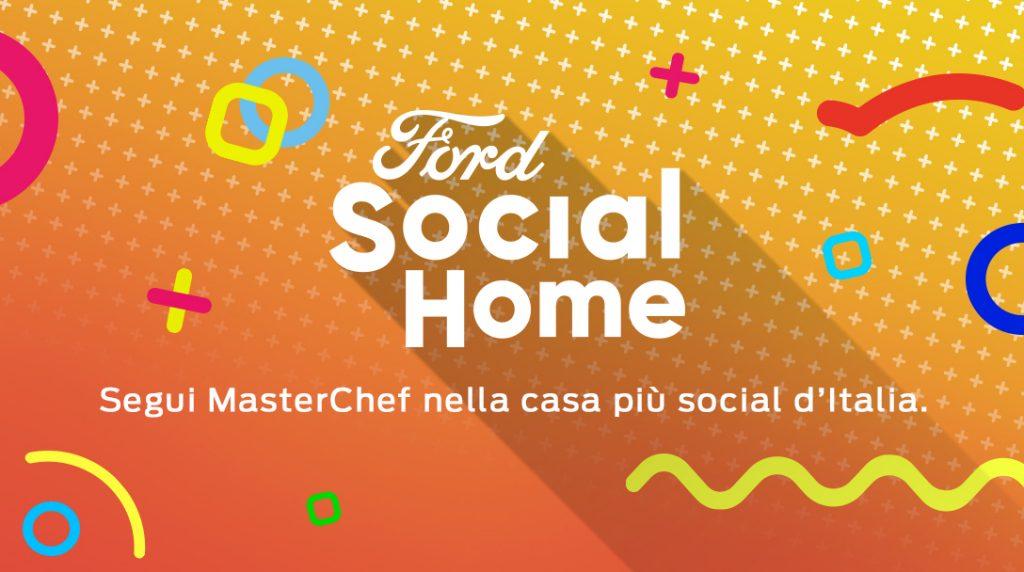 cover g social 1024x572 - Domenico Chianese Ceo Ford Italia racconta Ford Social Home per Masterchef Italia: intervista di Maria Paola Guerra