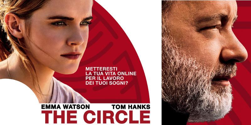 The circle – Ecco il poster italiano con Tom Hanks ed Emma Watson