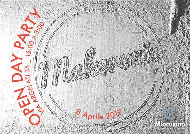 makero - Miocugino lancia per il Fuorisalone la sesta edizione di Makeronic