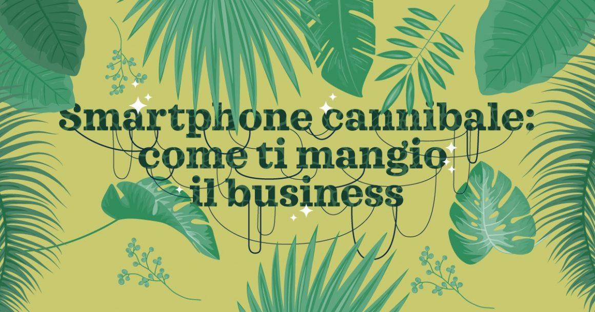 SMARTPHONE mangia il business 1160x609 - Smartphone disruption: la scomparsa progressiva di oggetti e business negli ultimi 10 anni