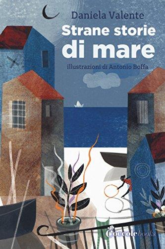 strane storie di mare ediz a colori - Lo strano rapporto (Italiano) tra il turismo e il mondo dei social