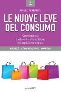 nuove leve del consumo sito 201x300 - Le nuove leve del consumo. Rivoluzione mediatica epocale