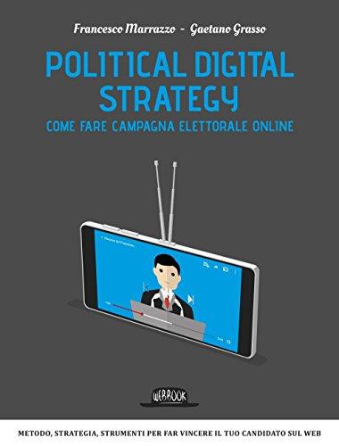 political digital strategy come fare campagna elettorale online - Come fare pubblicità online: la strategia giusta è sempre più mobile e social