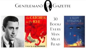 gazette 300x172 - Never Stop Learning - 30 Books Every Man Must Read