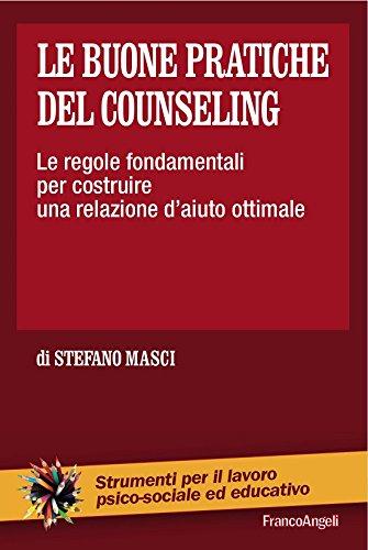 le buone pratiche del counseling le regole fondamentali per costruire una - Le regole della buona educazione descritte nel decalogo della gentilezza che si trova online