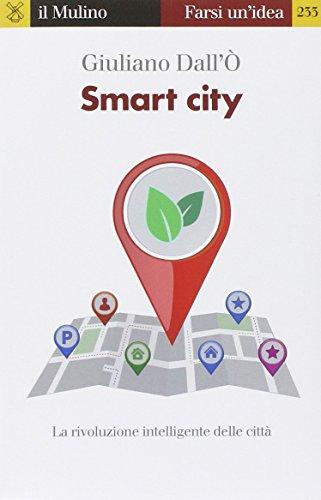 smart city la rivoluzione intelligente delle citt - Smart City, le città intelligenti si connettono a Internet col cellulare