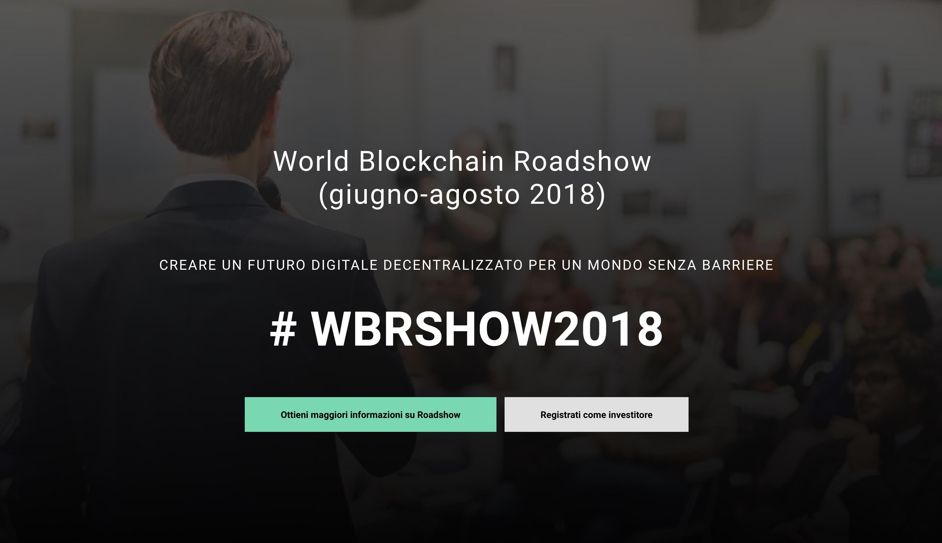 World Blockchain Roadshow attira investitori - World Blockchain Roadshow 2018 attira investitori in 20 città attraverso il pitching