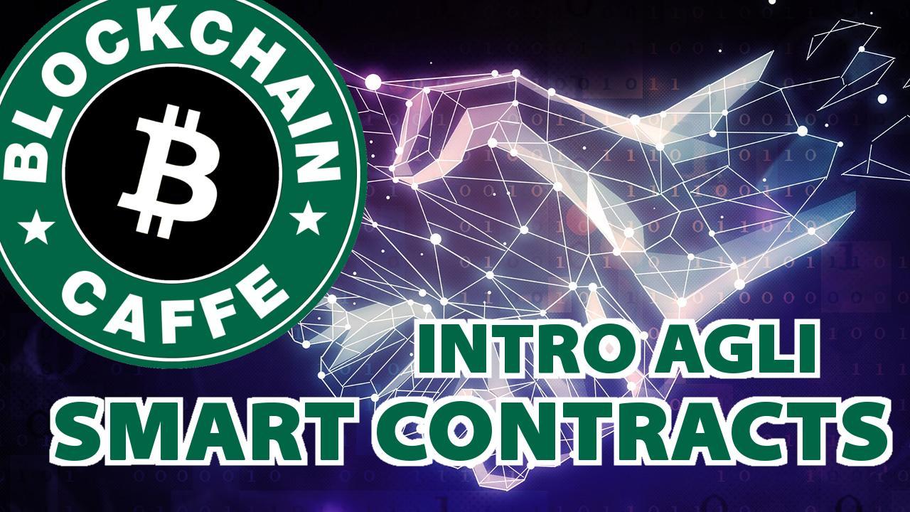 156 SmartContract - Gli smart contract sulla Blockchain spiegati in 6 minuti