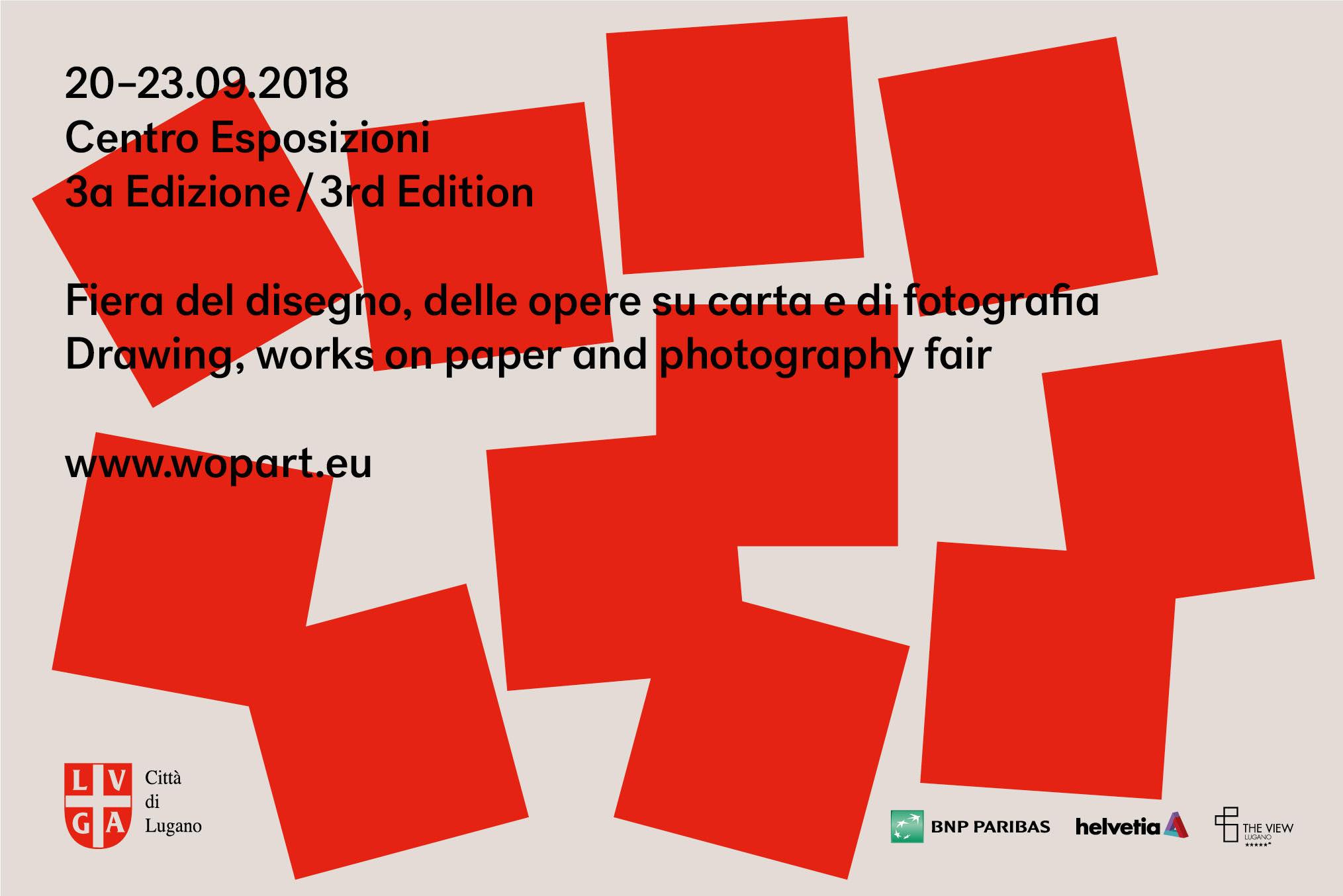 WOPART fiera internazionale dedicata alle opere d'arte su carta Lugano da 21 al 23 settembre 2018  - WOPART fiera internazionale dedicata alle opere d'arte su carta Lugano da 21 al 23 settembre 2018