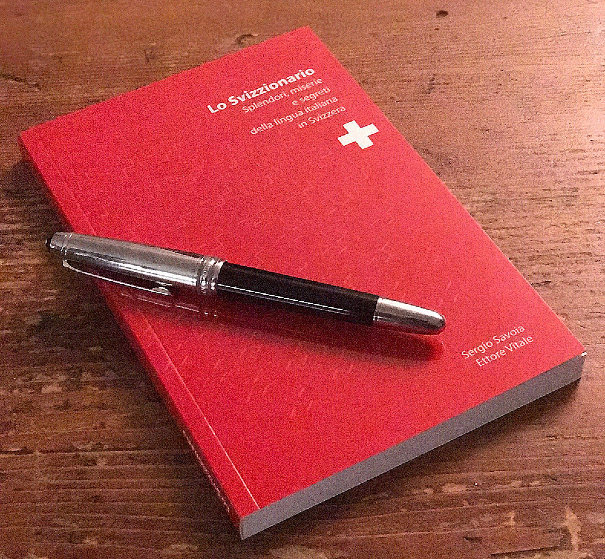 svizz - Lo Svizzionario. L'unico dizionario della lingua svizzera italiana