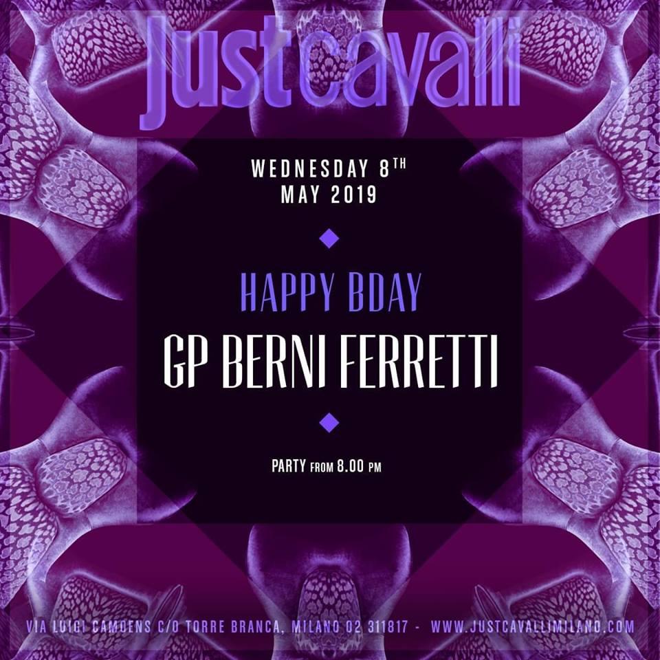 b day 1 - Milano. Giampaolo Berni Ferretti, consigliere del Municipio 1, festeggia il compleanno al Just Cavalli
