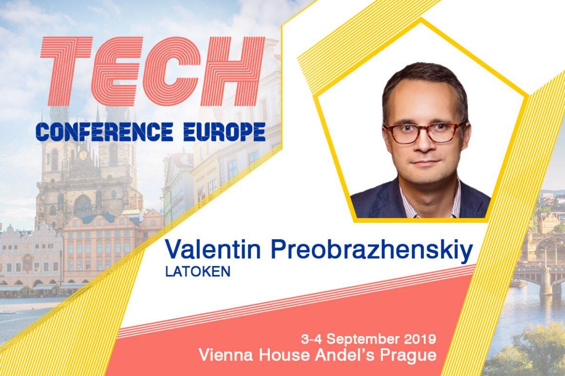 Valentin Preobrazhenskiy Announcements Tech 2019 1160x773 - Scopri le migliori pratiche di raccolta fondi IEO con Valentin Preobrazhenskiy (CEO e fondatore di LATOKEN) a TCE2019 Praga Praga - 6 agosto 2019