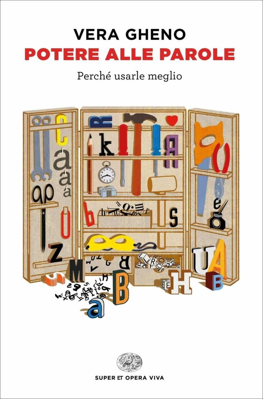 """potere alle parole perche usarle meglio vera gheno copertina 800x1214 - """"Potere alle parole"""" di Vera Gheno, sociolinguista specializzata in comunicazione digitale"""